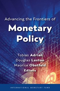 Advancing the Frontiers of Monetary Policy