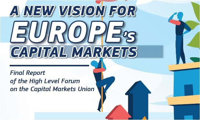 A New Vision for Europe's Capital Markets - Presentation and Discussion of the Final Report of the High Level Forum on the CMU